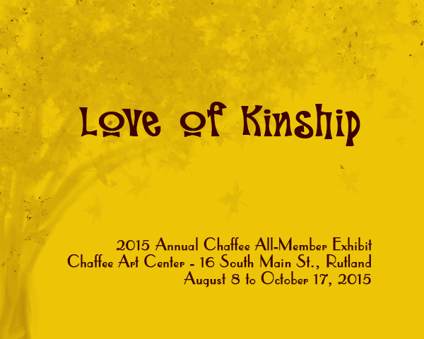Love of Kinship: 2015 Annual All-Member Exhibit